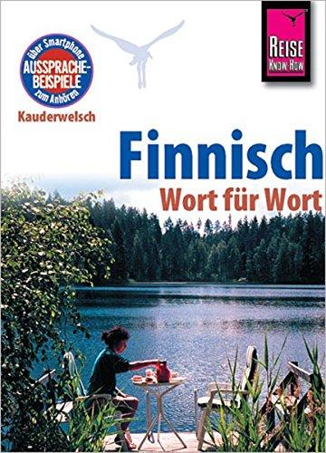 Reise Know-How Sprachführer Finnisch - Wort für Wort: Kauderwelsch-Band 15