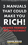 3 Manuals That Could Make You Rich!: Newbie Friendly - No Investment Needed