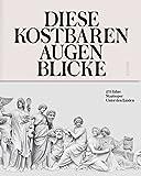 Diese kostbaren Augenblicke: 275 Jahre Staatsoper Unter den Linden -