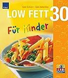 LOW FETT 30 für Kinder