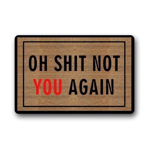 Vidmkeo Oh Shit, Not You Again Door Mat Rectangle Entryways Non Slip Doormat Floor Mat Doormat 31.5x19.5Inch