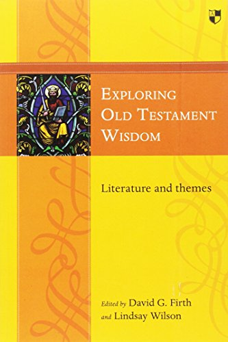 Exploring Old Testament Wisdom