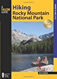 Falcon Guide Hiking Rocky Mountain National Park: Including Indian Peaks Wilderness