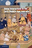 Global Interactions in the Early Modern Age, 1400–1800 (Cambridge Essential Histories)
