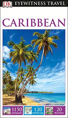 Caribbean: Eyewitness Travel Guide por Anónimo