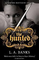 The Hunted: A Vampire Huntress Legend Book
