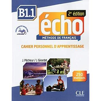 Echo - Niveau B1.1 - Cahier d'apprentissage + livre web - 2ème édition