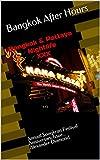 BANGKOK & Pattaya NIGHTLIFE XXX: Annual Songkran Festival Anniversary Issue... Alexander Diamond (Bangkok After Hours Book 3)