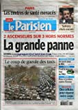 PARISIEN (LE) [No 19720] du 31/01/2008 - PARIS / LES CENTRES DE SANTE MENACES - 2 ASCENSEURS SUR 3 HORS NORMES - LE COUP DE GUEULE DES TAXIS - SOCIETE GENERALE / UN SURSIS POUR LE PDG - RECHERCHE / DES CELLULES POUR REPARER NOTRE CORPS - SONDAGE / SARKOZY CHUTE ENCORE - RUGBY / PLACE A LA RELEVE CONTRE L'ECOSSE
