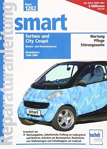 Smart fortwo / City Coupé (Reparaturanleitungen) -