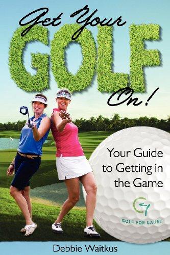 Get Your Golf On! por Debbie Waitkus