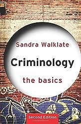 Criminology: The Basics