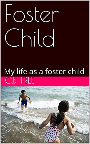 foster-child-my-life-as-a-foster-child-english-edition