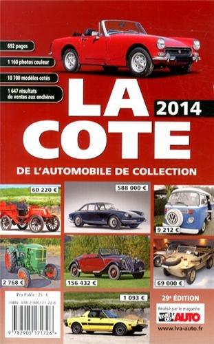 La Cote de l'Automobile de Collection Édition 2014