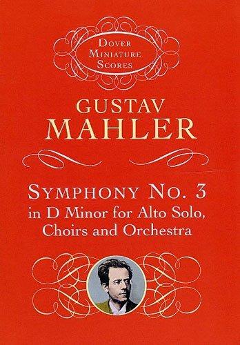 Gustav Mahler: Symphony No.3 In D Minor (Miniature Score). Partitions pour Alto, SATB, Orchestre