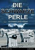 Die schwarze Perle. Ostfrieslandkrimi (Hauke Holjansen ermittelt 2) (German Edition)