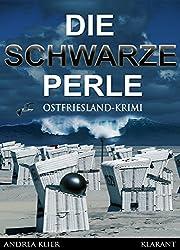 Die schwarze Perle. Ostfrieslandkrimi (Hauke Holjansen ermittelt 2)