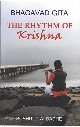 Bhagavad Gita: The Rhythm of Krishna (First Edition, 2015)