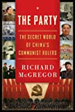 Image de The Party: The Secret World of China's Communist Rulers