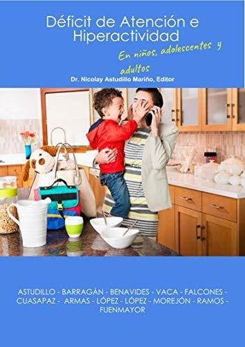 Déficit de Atención e Hiperactividad en niños, adolescentes y adultos
