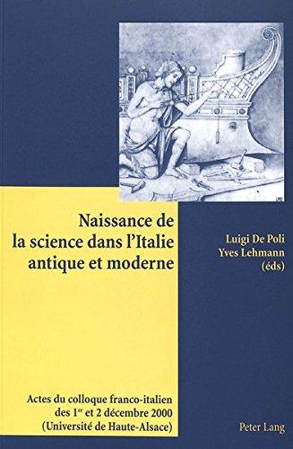 Naissance De La Science Dans L'italie Antique Et M...