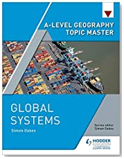 A-level Geography Topic Master: Global Systems