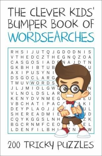 The Clever Kids' Bumper Book of Wordsearches: 200 Tricky Puzzles (Clever Kids Bumper Books)