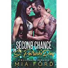 Second Chance on St. Patrick's Day: A Billionaire Romance (English Edition)