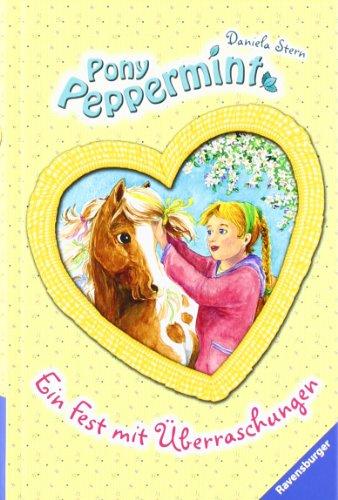 Ravensburger Buchverlag Pony Peppermint 5: Ein Fest mit Überraschungen