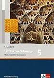 Lambacher Schweizer - aktuelle Ausgabe für Baden-Württemberg: Lambacher Schweizer - Mathematik für Gymnasien Bd: 5 Serviceband 9. Schuljahr