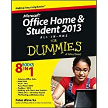 Microsoft Office Home and Student Edition 2013 All-in-One For Dummies by Peter Weverka (2013-05-06)