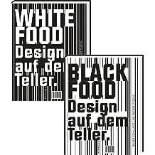 Black & White Food: Design auf dem Teller