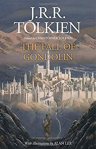 The Fall Of Gondolin por J. R. R. Tolkien