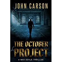 The October Project: A Max Doyle Thriller (Max Doyle Series Book 3)
