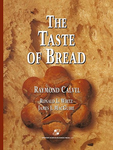 The Taste of Bread: A Translation Of Le Goût Du Pain, Comment Le Préserver, Comment Le Retrouver (Taste Material)