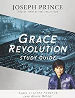 Based on Joseph Prince's GRACE REVOLUTION, this study guide presents intriguing questions, challenging activities, and liberating truths that will strengthen your knowledge of Scripture, deepen your faith, and anchor you in the gospel of grac...