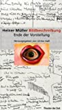Heiner Müller Bildbeschreibung: Ende der Vorstellung