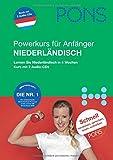 PONS Power-Sprachkurs Niederländisch: Niederländisch für Anfänger; Lernen Sie Niederländisch in 4 Wochen