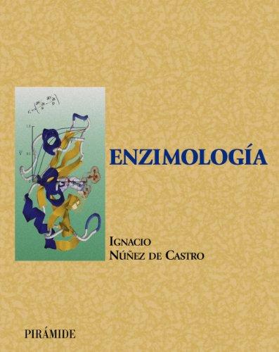 Enzimología (Ciencia Y Técnica) por Ignacio Núñez de Castro