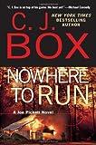Nowhere to Run (Joe Pickett Novels)
