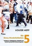 Die 5 Stress-Persönlichkeiten (Amazon.de)