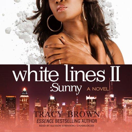 White Lines II: Sunny  Audiolibri