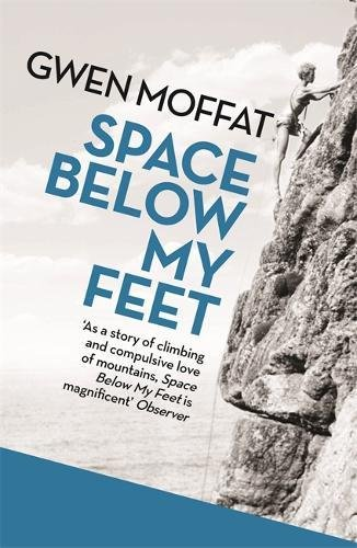 Space Below My Feet por Gwen Moffat
