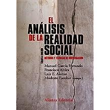 El análisis de la realidad social (El Libro Universitario - Manuales)