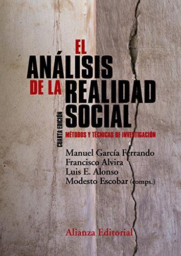 El análisis de la realidad social (El Libro Universitario - Manuales) por Manuel García Ferrando