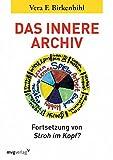 Das innere Archiv von Vera F. Birkenbihl (11. Januar 2013) Taschenbuch