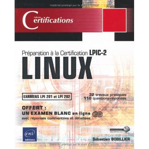 LINUX - Préparation à la certification LPIC-2 (examens LPI 201 et LPI 202)