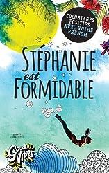 Stéphanie est formidable: Coloriages positifs avec votre prénom