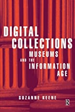 Digital Collections: Museums and the Information Age