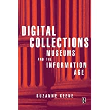 Digital Collections, Museums and the Information Age (Conservation & Museology)